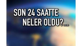Son 24 saatte neler oldu? Türkiye ve Dünyadan kısa kısa... 28 Kasım 2018